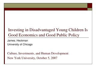 Investing in Disadvantaged Young Children Is Good Economics and Good Public Policy