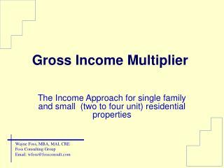 Gross Income Multiplier