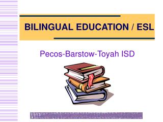 BILINGUAL EDUCATION / ESL