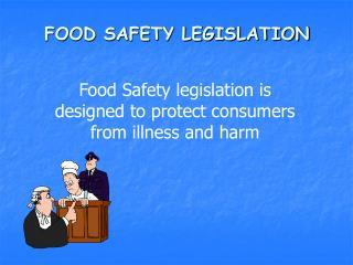 FOOD SAFETY LEGISLATION