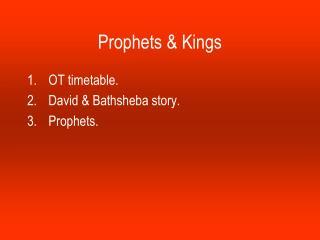 Prophets & Kings