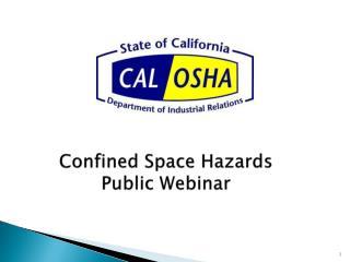 Confined Space Hazards Public Webinar