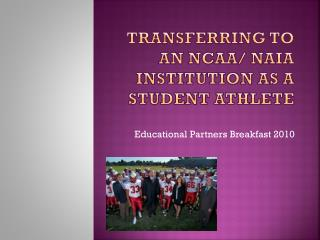 Transferring to an NCAA/ NAIA Institution as a Student Athlete