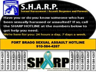 FORT BRAGG SEXUAL ASSAULT HOTLINE 910-584-4267