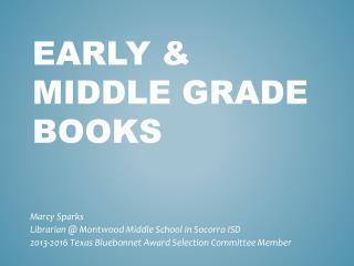 Early & Middle Grade Books