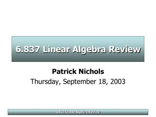 6.837 Linear Algebra Review