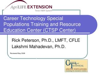 Career Technology Special Populations Training and Resource Education Center (CTSP Center)