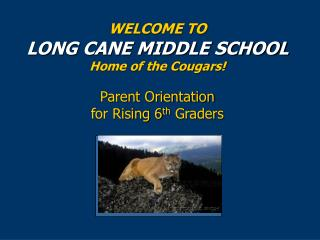 Parent Orientation for Rising 6 th  Graders