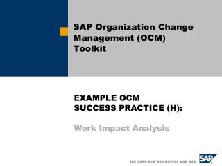 SAP Organization Change Management (OCM) Toolkit