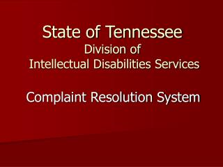 State of Tennessee Division of  Intellectual Disabilities Services