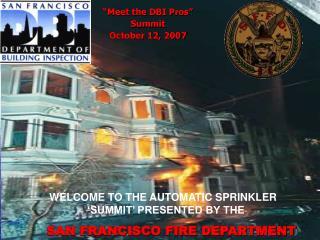 """Meet the DBI Pros"" Summit October 12, 2007"