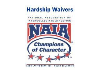 Hardship Waivers