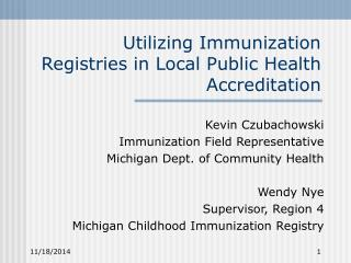 Utilizing Immunization Registries in Local Public Health Accreditation
