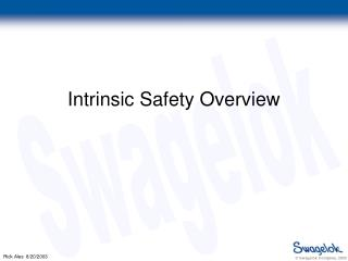 Intrinsic Safety Overview