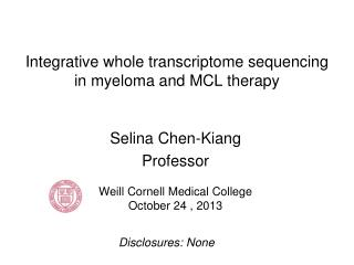 Integrative whole  transcriptome  sequencing in myeloma and MCL therapy