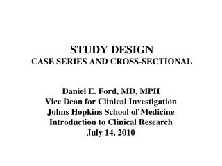 STUDY DESIGN CASE SERIES AND CROSS-SECTIONAL