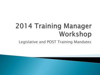 2014 Training Manager Workshop