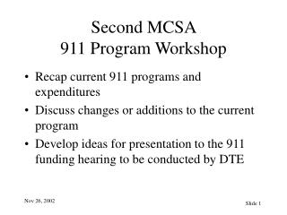 Second MCSA  911 Program Workshop