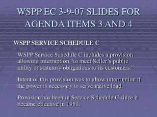 WSPP EC 3-9-07 SLIDES FOR AGENDA ITEMS 3 AND 4