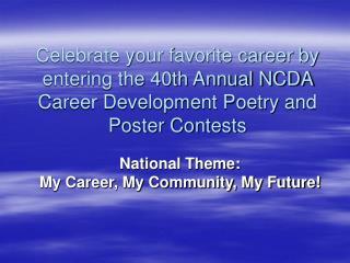 National Theme:  My Career, My Community, My Future!