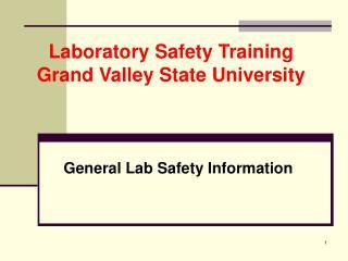 General Lab Safety Information