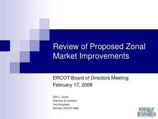 Review of Proposed Zonal Market Improvements