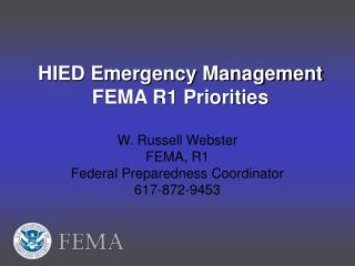 HIED Emergency Management FEMA R1 Priorities