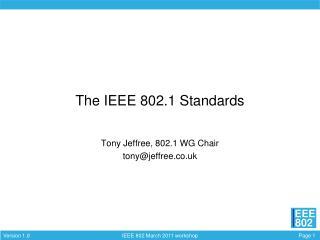 The IEEE 802.1 Standards