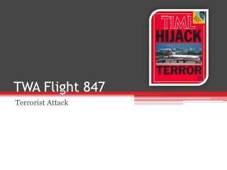 TWA Flight 847