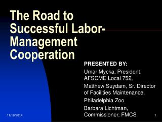 The Road to Successful Labor-Management Cooperation