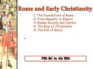 750 BC to AD 500
