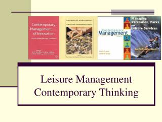Leisure Management Contemporary Thinking