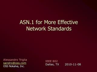 ASN.1 for More Effective  Network Standards