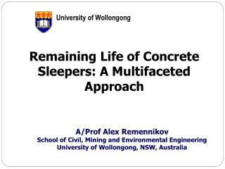 Remaining Life of Concrete Sleepers: A Multifaceted Approach