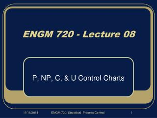 ENGM 720 - Lecture 08