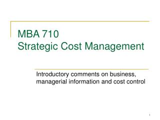 MBA 710 Strategic Cost Management