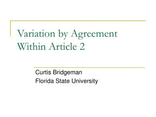 Variation by Agreement Within Article 2