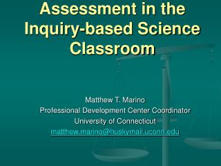 Assessment in the Inquiry-based Science Classroom