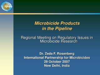 Microbicide Products  in the Pipeline
