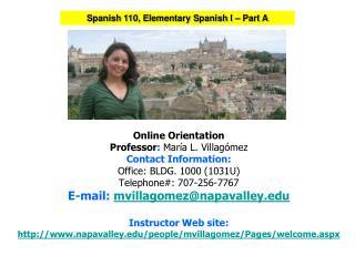 Spanish 110, Elementary Spanish I – Part A