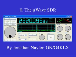 0. The µWave SDR