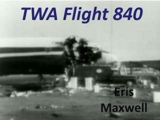 TWA Flight 840