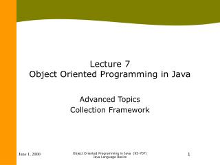 Lecture 7 Object Oriented Programming in Java