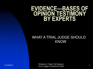 EVIDENCE—BASES OF OPINION TESTIMONY BY EXPERTS