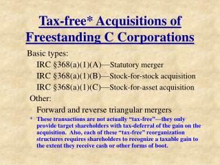 Tax-free* Acquisitions of Freestanding C Corporations