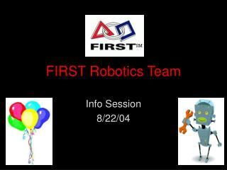 FIRST Robotics Team