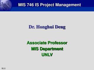 Dr. Honghui Deng