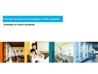 The role, development and adoption of ISO standards