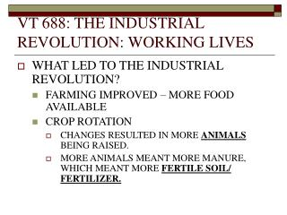 VT 688: THE INDUSTRIAL REVOLUTION: WORKING LIVES