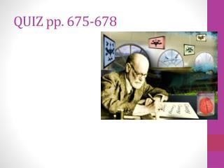 QUIZ pp. 675-678